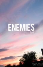 Enemies || l.s. by dysfunctionalhaz