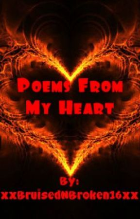 Poems From My Heart I Love You No Matter What Wattpad