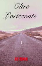 Oltre L'orizzonte by articman