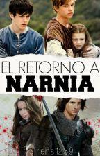 El Retorno a Narnia TERMINADA by Sirens1239