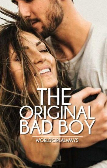 The Original Bad Boy | Wattys2017