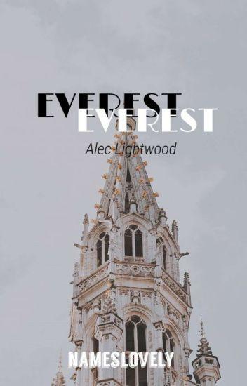 Everest 》Alec Lightwood (Future Editing)