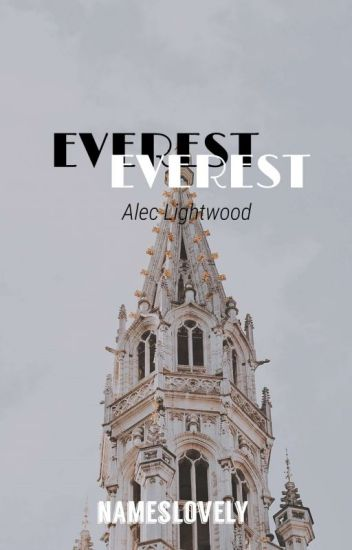 Everest 》Alec Lightwood