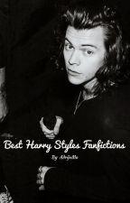 Best Harry Styles Fanfictions by AdrijaMa