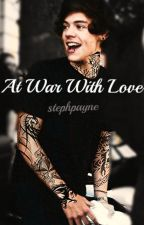 At War With Love // Harry Styles (au) by stephpayne