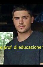 il nuovo professore di educazione fisica by RossanaRenzullo