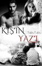 KIŞIN  YAZI by -Hasal-