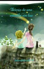 Diario De Una Estrella Sin Luz by frasesdelavida110