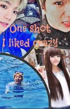 I liked crazy by K0rea_story