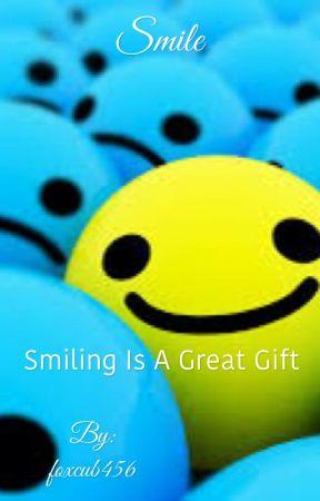 Smile Smilemakes People Wonder Wattpad