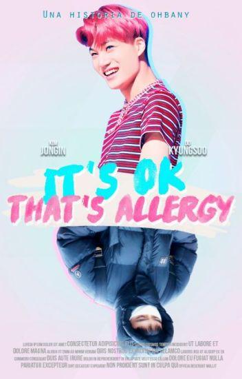 It's OK That's Allergy → KaiSoo/KaiDo