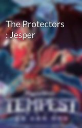 The Protectors : Jesper by Dgraider