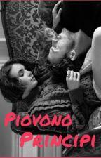 Piovono Principi by NobodysWendy