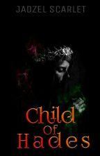 Child Of Hades  by JadzelScarlet