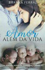 Amor Além da Vida by BrankaFerraz