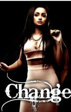 Change {Sequel} by ChristinaLaNise