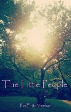 The Little People by ErikaMeehan