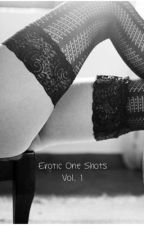 Erotic One Shots Vol.1 by _lotsoffun_