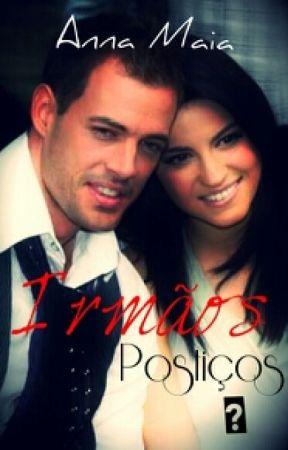 Irmãos Postiços? by AnnaBeatrizMaia