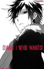 Change I Never Wanted. (Izaya X Reader) by ThatLittleWaffleCas