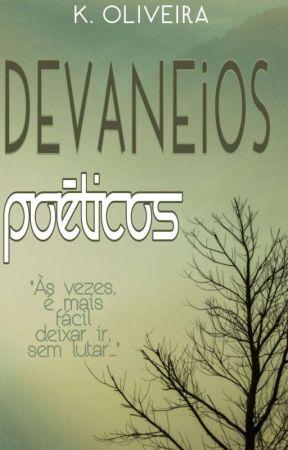 Devaneios Poéticos by KetleenOliveira