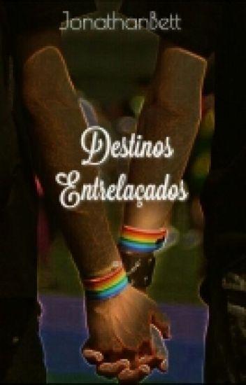 Destinos Entrelaçados (Romance Gay)