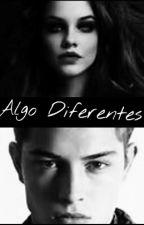 Algo Diferentes  by liz120