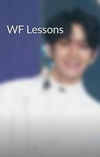 WF Lessons by osehusku
