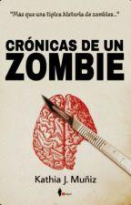 Crónicas de un zombie © by kathiaM
