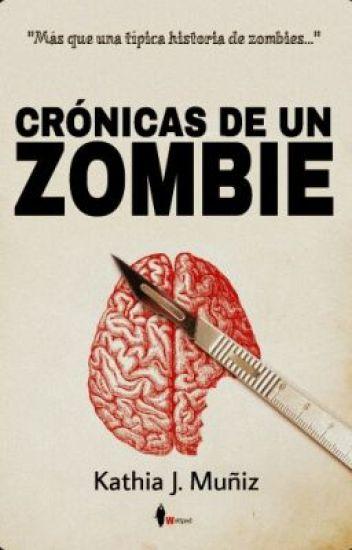 Crónicas de un zombie ©