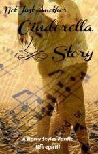Not Just Another Cinderella Story by 11firegirl11