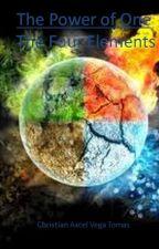 The Power of One: Los Cuatro Elementos by ChristianAxcelVegaTo