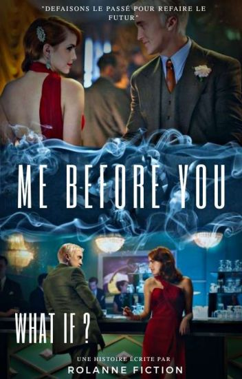 Me Before You : What If [Dramione] EN CORRECTION