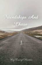 Friendships And Chaos by DavidMicael99