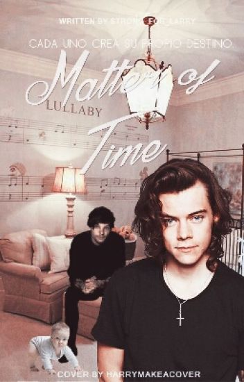Matter Of Time {Larry Stylinson}