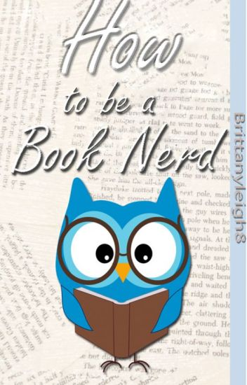 How to be a Book Nerd