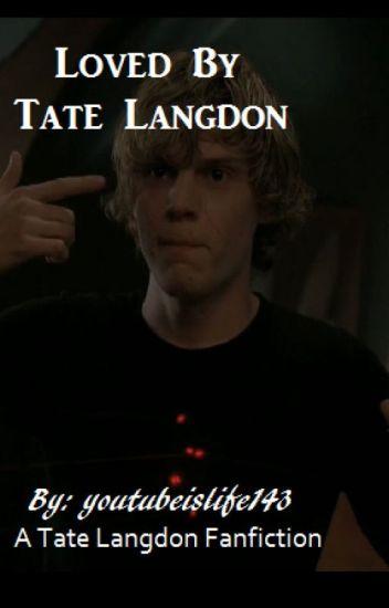 Loved by Tate Langdon