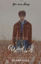 What if...(Neo/Vixx) by AriMinds