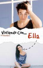 Viviendo Con... Ella by BaniaNikara