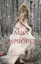 Miss Improper by DropDeadHetaliaJoy13