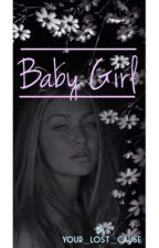 Baby Girl || h.s [COMPLETED] by Your_Lost_Cause