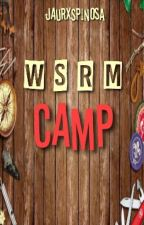 WSRM Camp by jaurxspinosa