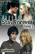 Stay Forever - [Bellarke] by BrehGreene