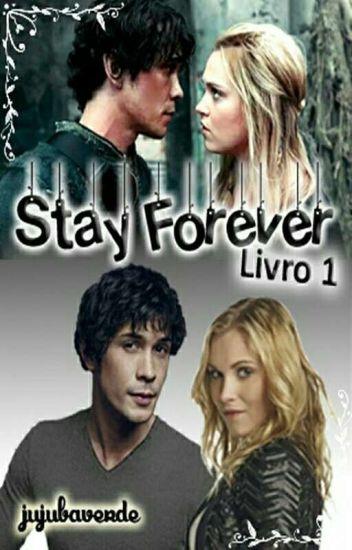 Stay Forever  [CONCLUÍDA]