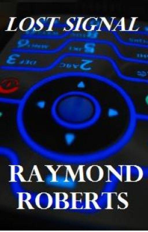 Lost Signal by RaymondRoberts