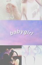; baby girl ; by xeatpussys