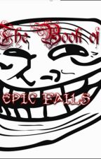 The Book of Epic Fails by Silverleaf1