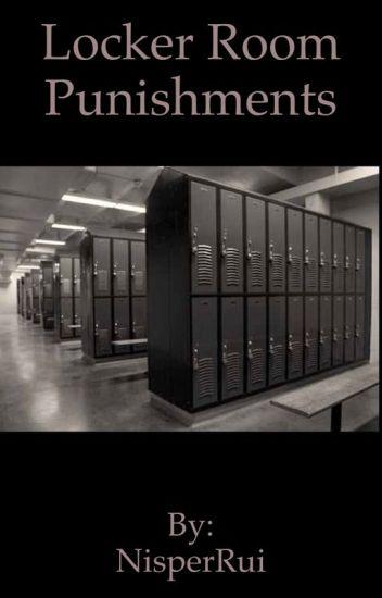 Locker Room Punishment's