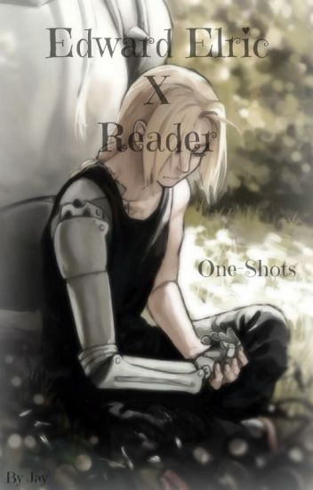 Edward Elric x Reader One-Shots
