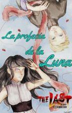La Profecia De La Luna |NARUHINA| by yuyitanwn